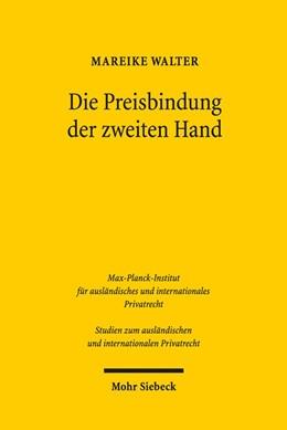 Abbildung von Walter | Die Preisbindung der zweiten Hand | 1. Auflage | 2017 | beck-shop.de