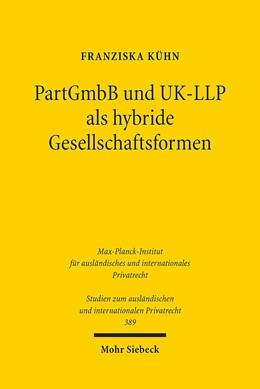 Abbildung von Kühn | PartGmbB und UK-LLP als hybride Gesellschaftsformen | 1. Auflage | 2017 | beck-shop.de