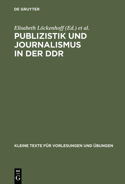 Abbildung von Geserick / Kutsch / Löckenhoff | Publizistik und Journalismus in der DDR | Reprint 2017 | 1988