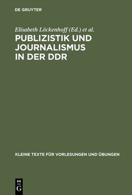 Abbildung von Geserick / Kutsch / Löckenhoff | Publizistik und Journalismus in der DDR | Reprint 2017 | 1988 | Acht Beiträge zum Gedenken an ...
