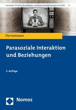 Abbildung von Hartmann   Parasoziale Interaktion und Beziehungen   2. Auflage   2017   3   beck-shop.de