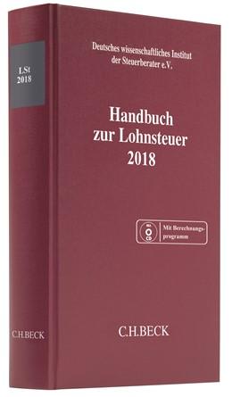 Abbildung von Handbuch zur Lohnsteuer 2018: LSt 2018 | 2018