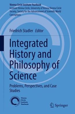 Abbildung von Stadler | Integrated History and Philosophy of Science | 1. Auflage | 2017 | beck-shop.de