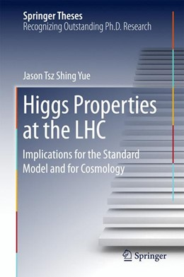 Abbildung von Yue | Higgs Properties at the LHC | 1st ed. 2017 | 2017 | Implications for the Standard ...