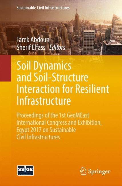 Soil Dynamics and Soil-Structure Interaction for Resilient Infrastructure | Abdoun / Elfass | 1st ed. 2018, 2017 | Buch (Cover)