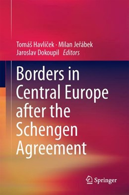 Abbildung von Havlícek / Jerábek | Borders in Central Europe After the Schengen Agreement | 1. Auflage | 2017 | beck-shop.de