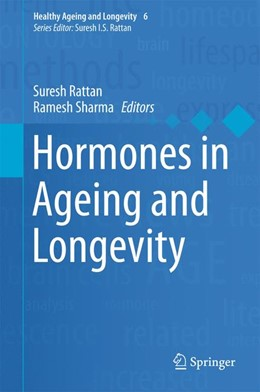 Abbildung von Rattan / Sharma | Hormones in Ageing and Longevity | 1. Auflage | 2017 | 6 | beck-shop.de