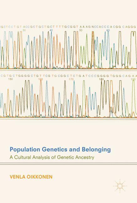 Population Genetics and Belonging | Oikkonen | 1st ed. 2018, 2017 | Buch (Cover)