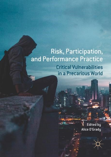 Risk, Participation, and Performance Practice | O'Grady | 1st ed. 2017, 2017 | Buch (Cover)