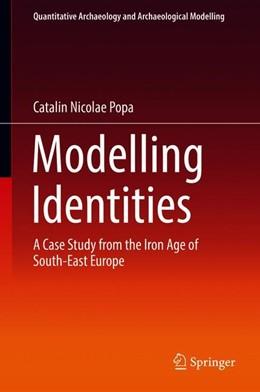 Abbildung von Popa | Modelling Identities | 1. Auflage | 2018 | beck-shop.de