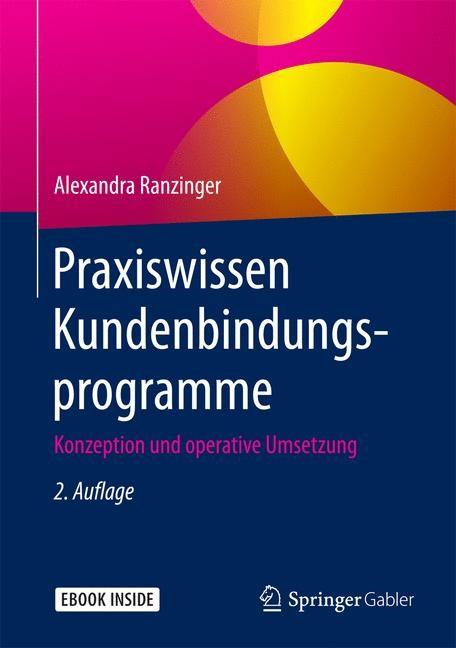 Praxiswissen Kundenbindungsprogramme | Ranzinger | 2., überarb. Aufl. 2017, 2017 | Buch (Cover)