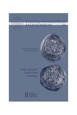 Abbildung von Schindel / Abarzadeh | Sylloge Nummorum Sasanidarum Iran - A late Sasanian Hoard from Orumiyeh | 2017 | 493