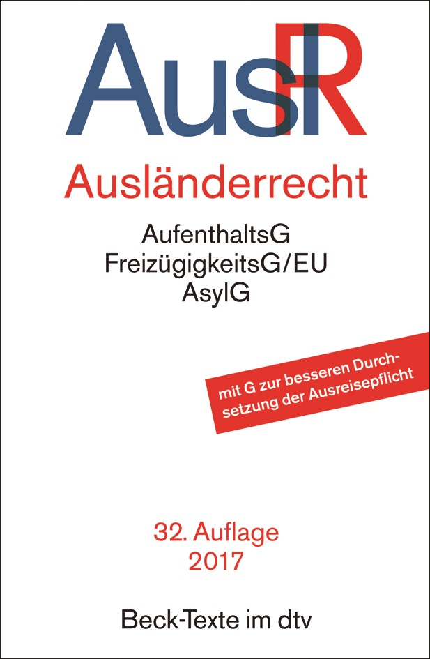 Ausländerrecht: AuslR | 32., überarbeitete Auflage, 2017 | Buch (Cover)