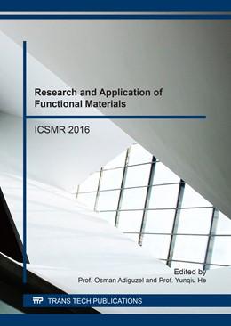 Abbildung von Adiguzel / He | Research and Application of Functional Materials | 2017 | ICSMR 2016 | Volume 900