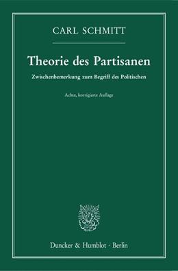 Abbildung von Schmitt | Theorie des Partisanen. | 8., korrigierte Aufl. | 2017 | Zwischenbemerkung zum Begriff ...