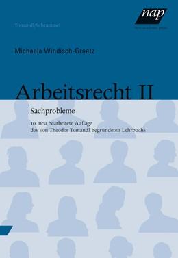 Abbildung von Windisch-Graetz   Arbeitsrecht II   2017   Sachprobleme. 10., neu bearbei...