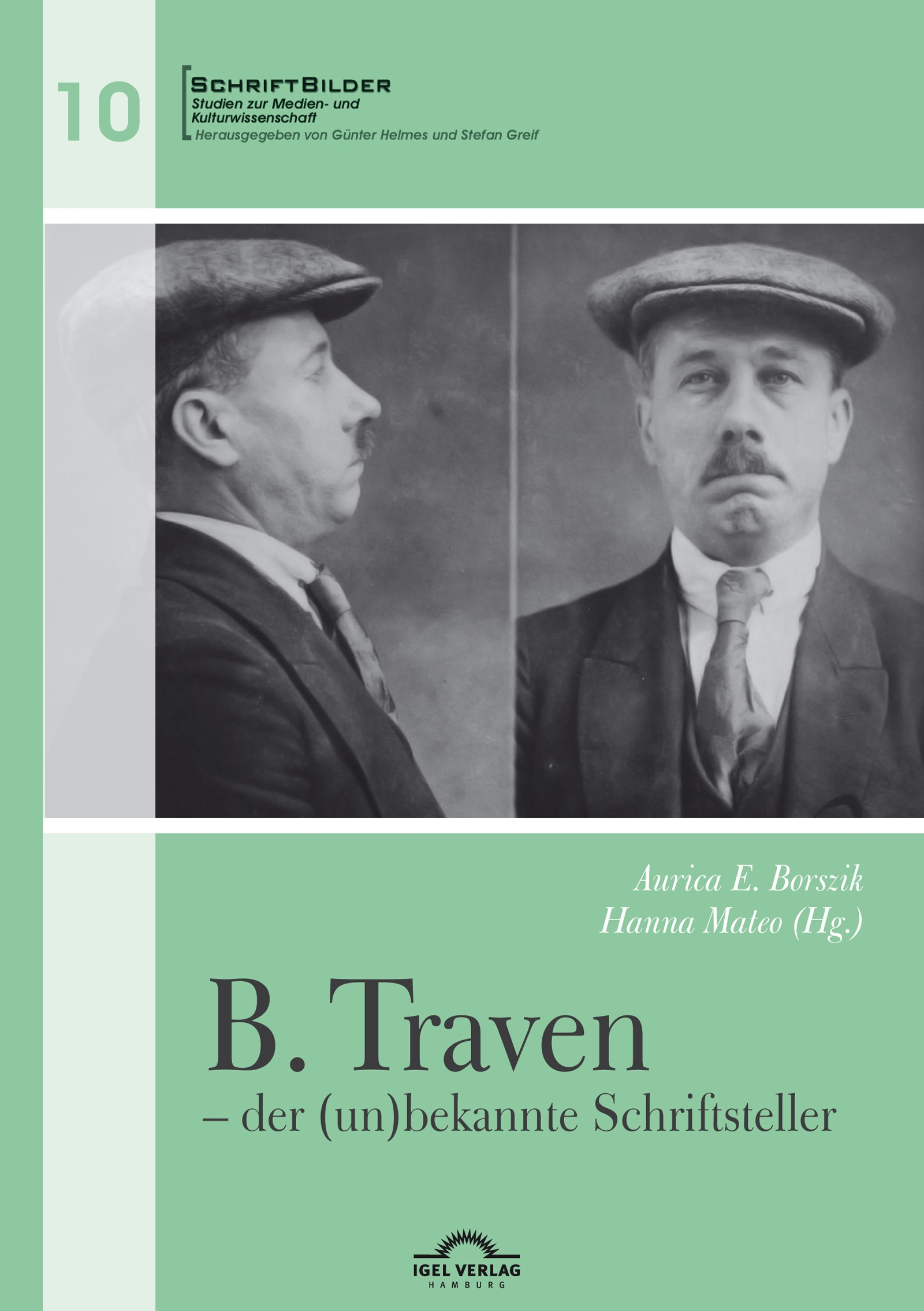 B. Traven – der (un)bekannte Schriftsteller | Borszik / Mateo | Erstauflage, 2017 | Buch (Cover)