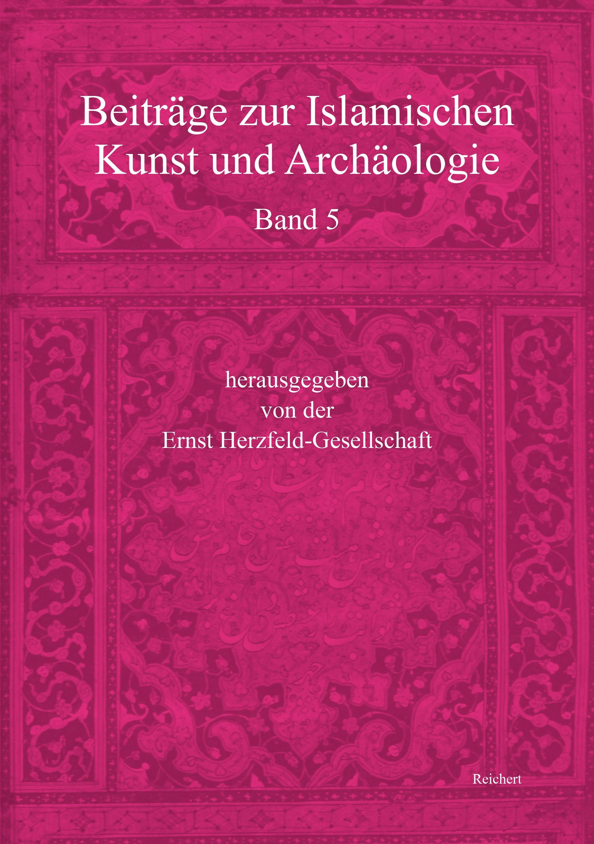 Beiträge zur Islamischen Kunst und Archäologie | / Ritter / Sturkenboom / Valdéz Fernandéz, 2017 | Buch (Cover)
