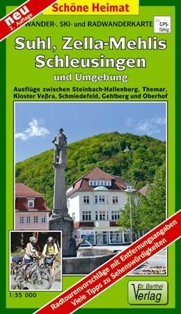 Abbildung von Suhl, Zella-Mehlis und Umgebung 1 : 35 000. Radwander- und Wanderkarte | 2. Auflage, Laufzeit bis 2023 | 2017 | Ausflüge zwischen Steinbach-Ha...