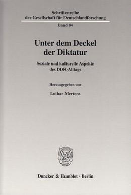 Abbildung von Mertens | Unter dem Deckel der Diktatur. | 2003 | Soziale und kulturelle Aspekte... | 84