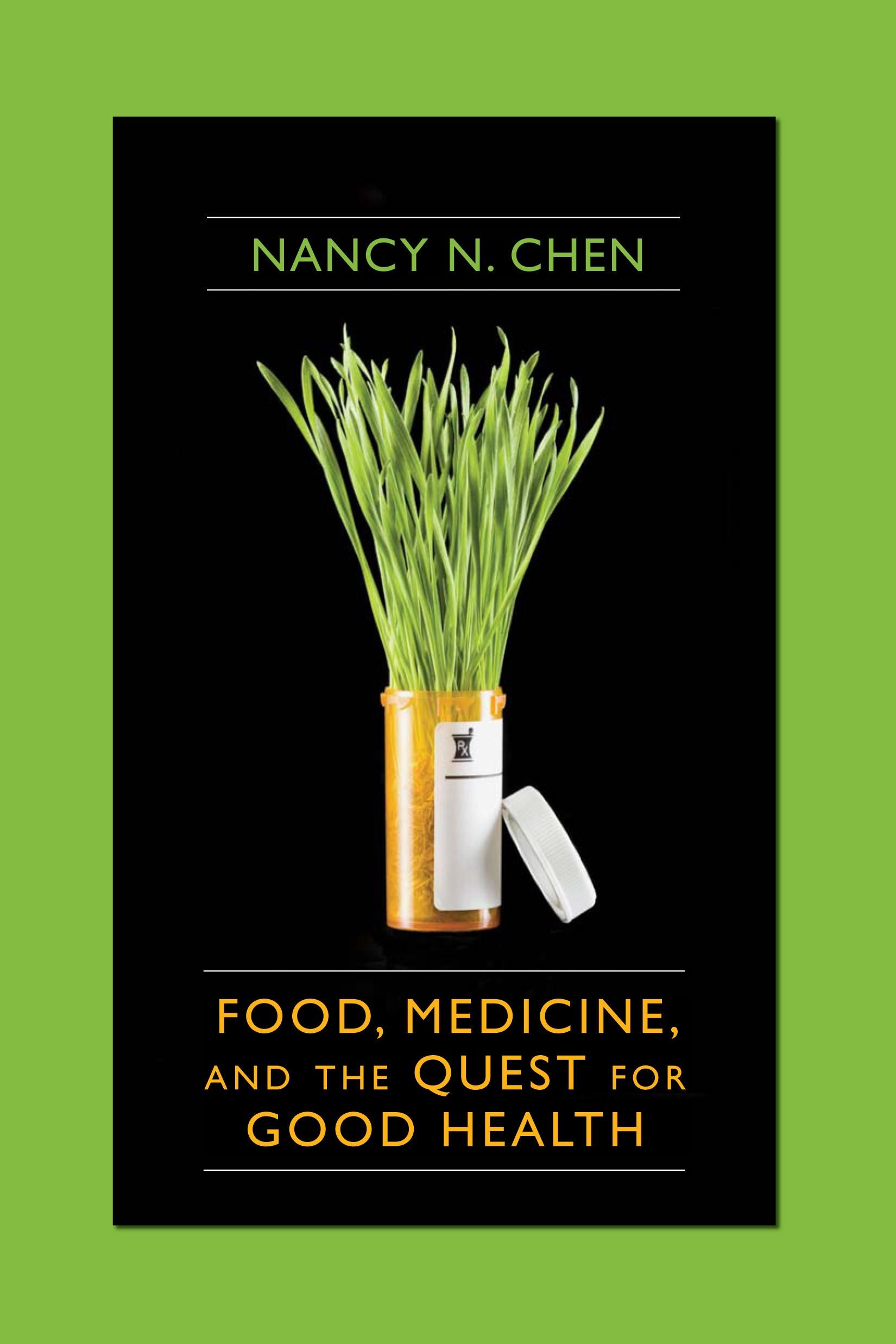 Abbildung von Chen   Food, Medicine, and the Quest for Good Health   2008