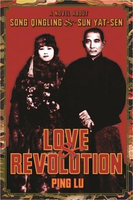 Abbildung von Lu   Love and Revolution   2006   A Novel About Song Qingling an...