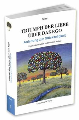 Abbildung von Habibzadeh | Triumph der Liebe über das Ego | 2. Auflage | 2016 | beck-shop.de