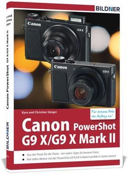 Abbildung von Sänger | Canon PowerShot G9 X / G9 X Mark II - Für bessere Fotos von Anfang an | 1. Auflage | 2017 | beck-shop.de