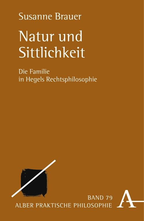 Natur und Sittlichkeit | Brauer, 2007 | Buch (Cover)