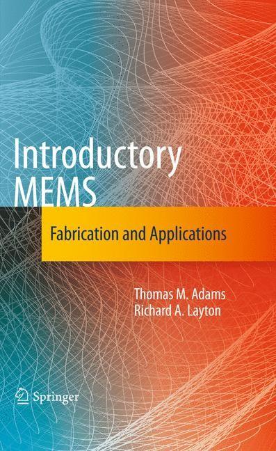 Introductory MEMS | Adams / Layton, 2009 | Buch (Cover)