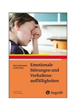 Abbildung von Schneider / Popp | Emotionale Störungen und Verhaltensauffälligkeiten | 2020