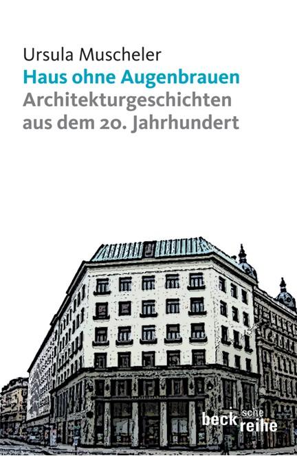 Cover: Ursula Muscheler, Haus ohne Augenbrauen