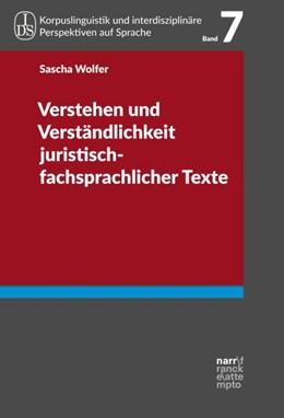 Abbildung von Kupietz / Lüngen | Verstehen und Verständlichkeit juristisch-fachsprachlicher Texte | 1. Auflage | 2017 | beck-shop.de