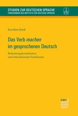 Abbildung von Kreß | Das Verb 'machen' im gesprochenen Deutsch | 2017 | Bedeutungskonstitution und int...