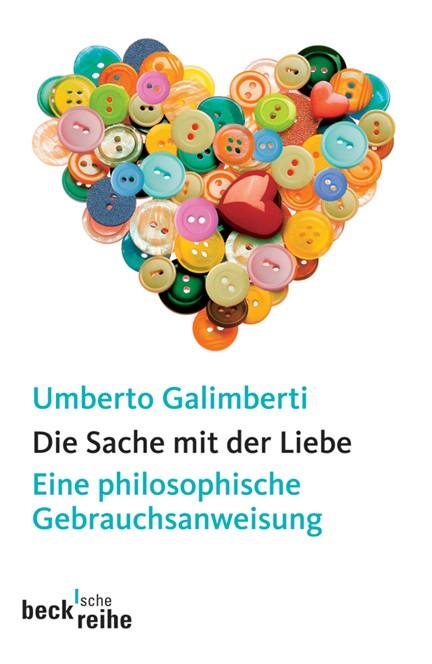 Cover: Umberto Galimberti, Die Sache mit der Liebe