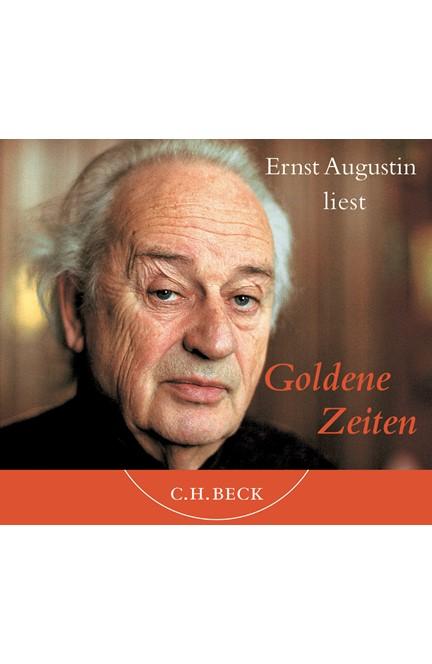 Cover: Ernst Augustin, Goldene Zeiten - Hörbuch