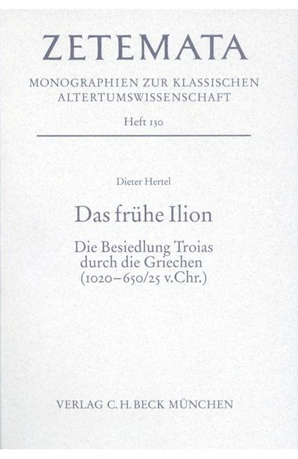 Cover: Dieter Hertel, Das frühe Ilion