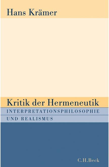 Cover: Hans Krämer, Kritik der Hermeneutik