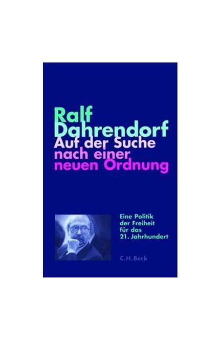 Cover: Ralf Dahrendorf, Auf der Suche nach einer neuen Ordnung