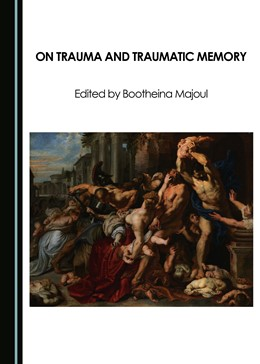 Abbildung von Majoul | On Trauma and Traumatic Memory | 2017