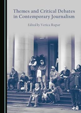 Abbildung von Rupar   Themes and Critical Debates in Contemporary Journalism   1. Auflage   2017   beck-shop.de