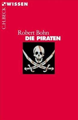 Abbildung von Bohn, Robert | Die Piraten | 3., durchgesehene Auflage | 2007 | 2327