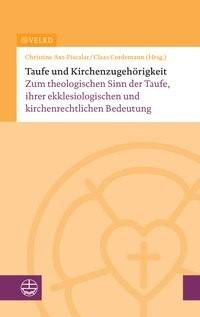 Taufe und Kirchenzugehörigkeit | / Axt-Piscalar / Cordemann, 2017 | Buch (Cover)