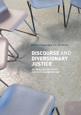 Abbildung von Zappavigna / Martin | Discourse and Diversionary Justice | 1st ed. 2018 | 2017 | An Analysis of Youth Justice C...