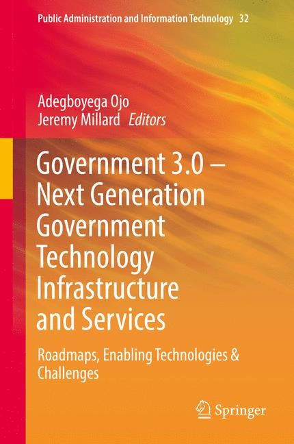Abbildung von Ojo / Millard | Government 3.0 – Next Generation Government Technology Infrastructure and Services | 1st ed. 2017 | 2017