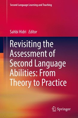 Abbildung von Hidri | Revisiting the Assessment of Second Language Abilities: From Theory to Practice | 1. Auflage | 2018 | beck-shop.de
