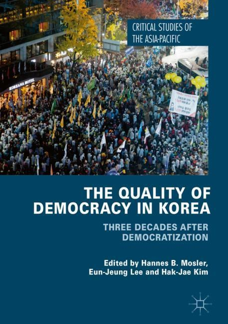 The Quality of Democracy in Korea | Mosler / Lee / Kim | 1st ed. 2018, 2017 | Buch (Cover)