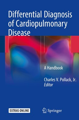 Abbildung von Pollack Jr. | Differential Diagnosis of Cardiopulmonary Disease | 1st ed. 2019 | 2019 | A Handbook
