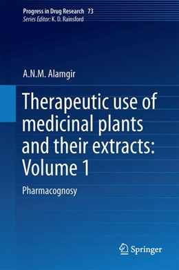 Abbildung von Alamgir | Therapeutic Use of Medicinal Plants and Their Extracts: Volume 1 | 1. Auflage | 2017 | 73 | beck-shop.de