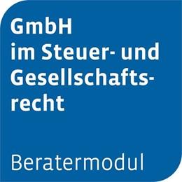 Abbildung von Beratermodul Otto Schmidt GmbH im Steuer- und Gesellschaftsrecht | 1. Auflage | | beck-shop.de